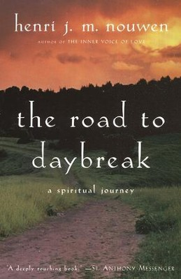 Road to Daybreak   -     By: Henri J.M. Nouwen