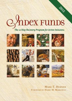 Index Funds: The 12-Step Recovery Program for Active Investors - eBook  -     By: Mark T. Hebner