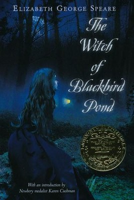 The Witch of Blackbird Pond   -     By: Elizabeth George Speare
