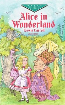 Alice in Wonderland, Unabridged      -     By: Lewis Carroll