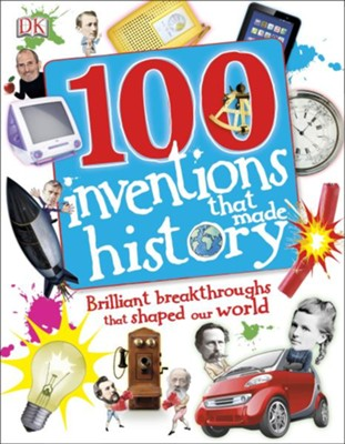 100 Inventions That Made History  -