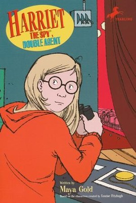 Harriet the Spy, Double Agent  -     By: Louise Fitzhugh