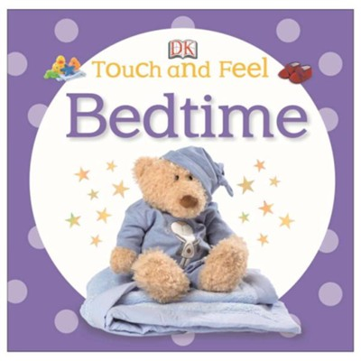 Touch and Feel: Bedtime  -