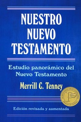 Nuestro Nuevo Testamento  (New Testament Survey)  -     By: Merrill C. Tenney
