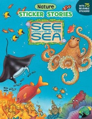 See What's In The Sea Nature Sticker Stories  -     By: Jean Pidgeon