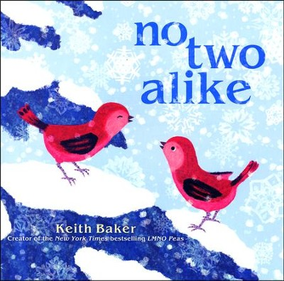 No Two Alike  -     By: Keith Baker     Illustrated By: Keith Baker