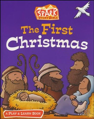The First Christmas: A Spark Bible Play and Learn Book  -