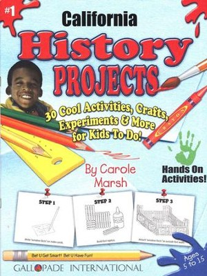 California History Projects, Grades K-8   -     By: Carole Marsh