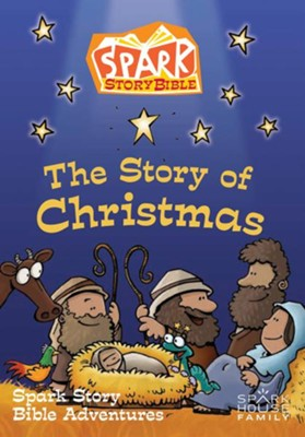 The Story of Christmas: Spark Story Bible Adventures  -