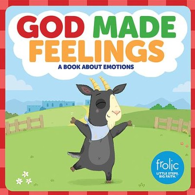 God Made Feelings  -     By: Jennifer Hilton, Kristen McCurry