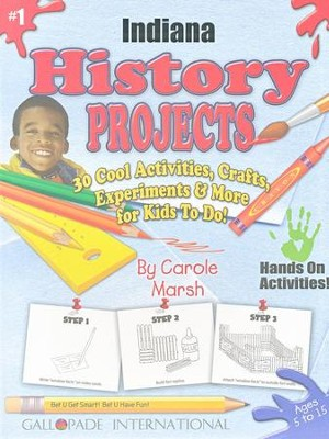 Indiana History Project Book, Grades K-8  -     By: Carole Marsh