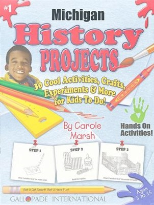 Michigan History Project Book  -     By: Carole Marsh