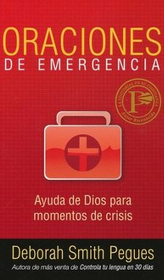 Oraciones de Emergencia  (Emergency Prayers)  -     By: Deborah Smith Pegues