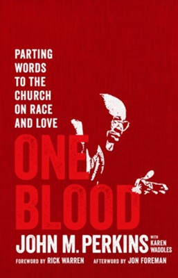 One Blood: Parting Words to the Church on Race   -     By: John Perkins