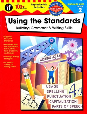 Using the Standards-Building Grammar & Writing Skills, Grade 2  -