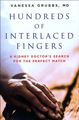 A Thousand Interlaced Fingers  -     By: Vanesa Grubbs M.D.