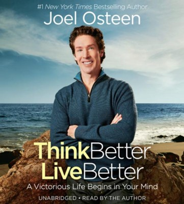 Think Better, Live Better: A Victorious Life Begins In Your Mind (7CD Audio)  -     By: Joel Osteen