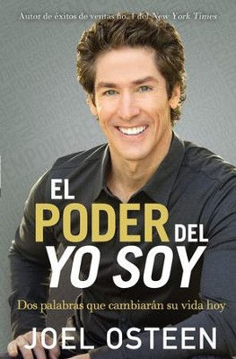 El Poder Del Yo Soy, The Power of I Am  -     By: Joel Osteen