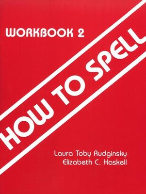 How to Spell Level 2, Grades 2 & 3    -     By: Laura Toby Rudginski, Elizabeth C. Haskell