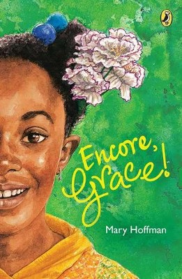 Encore, Grace!  -     By: Mary Hoffman