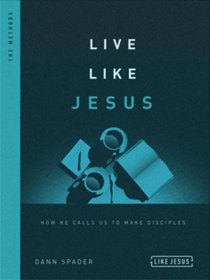 Live Like Jesus Interactive Study Guide, repackaged: How He Calls Us to Make Disciples  -     By: Dann Spader