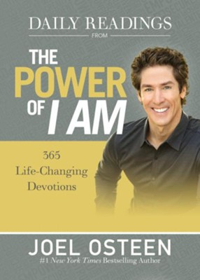 Daily Readings from The Power of I Am: 365 Life-Changing Devotions  -     By: Joel Osteen