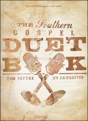 Southern Gospel Duet Book   -     By: Tom Fettke