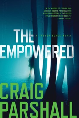 The Empowered  -     By: Craig Parshall