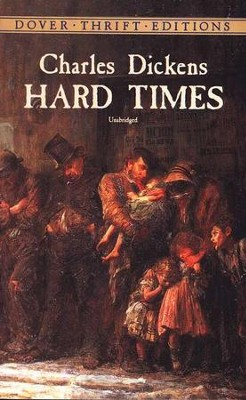 Hard Times  -     By: Charles Dickens