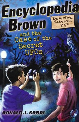 Encyclopedia Brown and the Case of the Secret UFOs  -     By: Donald Sobol