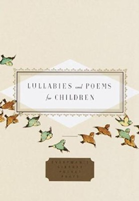 Lullabies And Poems For Children  -