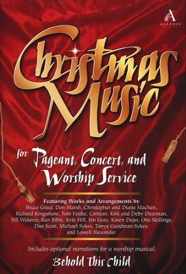 Christmas Music for Pageant, Concert, & Worship Service  -
