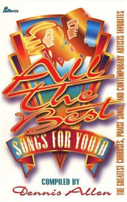 All the Best Songs for Youth     -