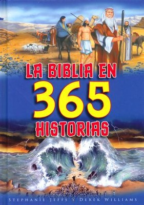 La Biblia en 365 Historias  (The 365 Children's Bible)  -     By: Stephanie Jeffs, Derek Williams