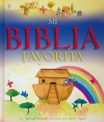 Mi Biblia favorita, My picture Story Bible  -     By: Marion Thomas, Honor Ayres     Illustrated By: Honor Ayres