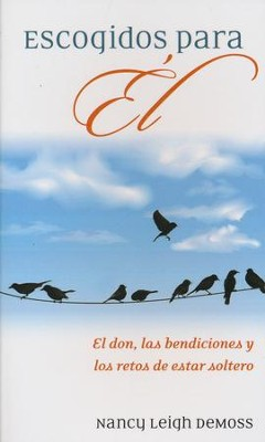 Escogidos para Él  (Singled Out for Him)  -     By: Nancy Leigh DeMoss