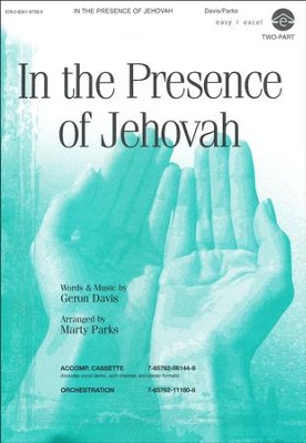 In the Presence of Jehovah  -     By: Marty Parks