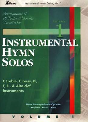 Instrumental Hymn Solos Volume 1: 10 Praise & Worship Hymns