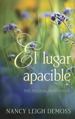 El lugar apacible: 366 lecturas devocionales  -     By: Nancy Leigh DeMoss