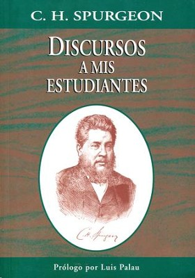 Discursos a mis Estudiantes  (Lectures to My Students)  -     By: Charles H. Spurgeon
