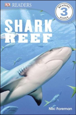 DK Readers, Level 3: Shark Reef   -     By: Niki Foreman