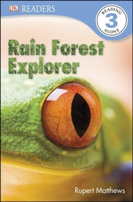 DK Readers, Level 3: Rain Forest Explorer   -     By: Rupert Matthews