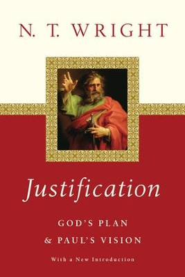 Justification: God's Plan & Paul's Vision - eBook  -     By: N.T. Wright