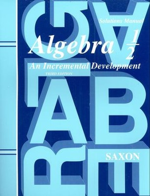 Saxon Algebra 1/2, 3rd Edition, Solutions Manual        -     By: Saxon