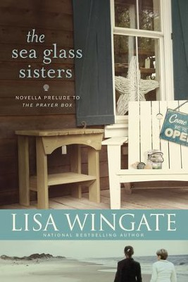 The Sea Glass Sisters - eBook  -     By: Lisa Wingate