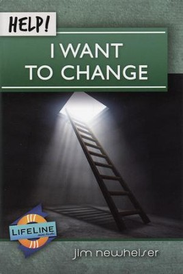 Help! I Want to Change  -     By: Jim Newheiser
