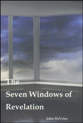 The Seven Windows of Revelation  -     By: John DeVries
