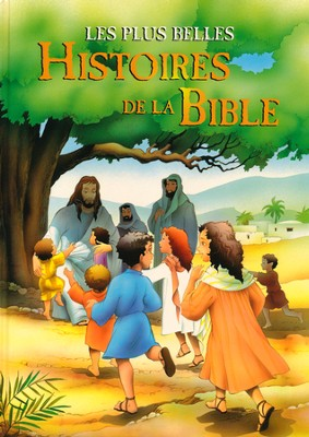 Les Plus Belles: Histoires De La Bible: A Child's   Treasury of Bible Stories  -     By: Van Gool