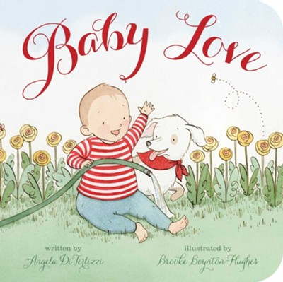 Baby Love  -     By: Angela Diterlizzi     Illustrated By: Brooke Boynton-Hughes