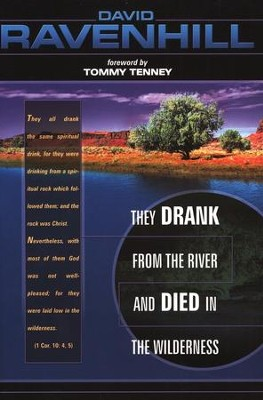 They Drank from the River and Died in the Wilderness   -     By: David Ravenhill